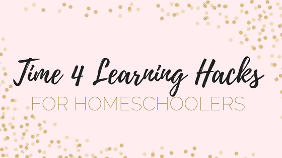 Time 4 Learning Hacks for Homeschool